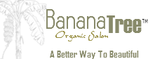 Banana Tree Organic Salon