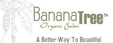 Banana Tree Organic Salon
